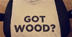 GRAY GOT WOOD TSHIRT LARGE