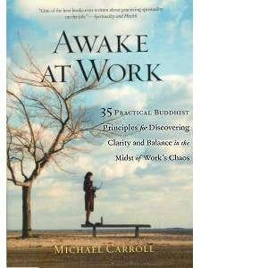 Awake At Work <br>by Michael Carroll