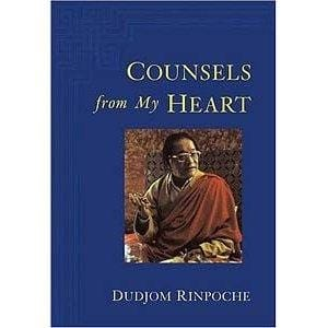 Counsels from My Heart -- by Dudjom Rinpoche