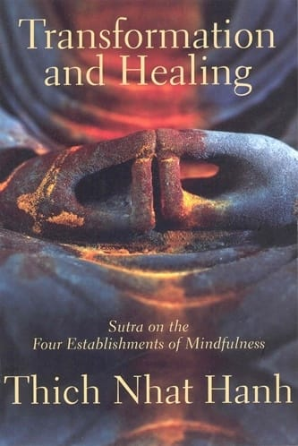 Transformation and Healing by Thich Nhat Hanh