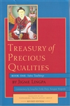 Treasury of Precious Qualities: A Commentary on the Root Text of Jigme Lingpa -- by Longchen Yeshe Dorje, Kangyur Rinpoche, tran
