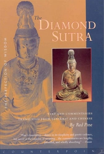 The Diamond Sutra  - Text and Commentaries Translated from Sanskrit and Chinese by Red Pine