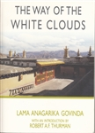The Way of the White Clouds <p>by Lama Anagarika Govinda