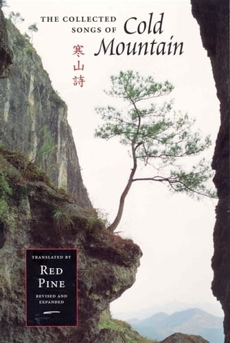 The Collected Songs of Cold Mountain <br>Translated by Red Pine