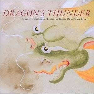 Dragon's Thunder: Songs of Chögyam Trungpa, Dorje Dradul of Mukpo (CD)