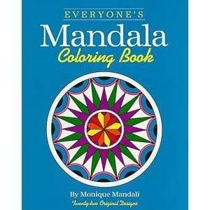 Everyone's Mandala Coloring Book -- by Monique Mandali