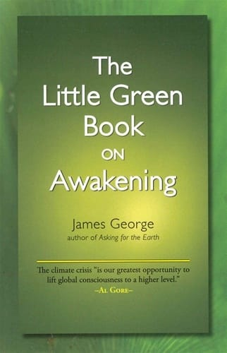 The Little Green Book on Awakening <br>by James George