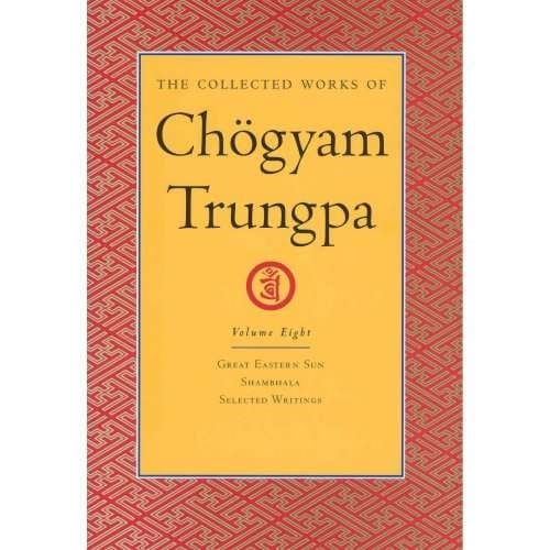 Collected Works of Chögyam Trungpa, Volume Eight