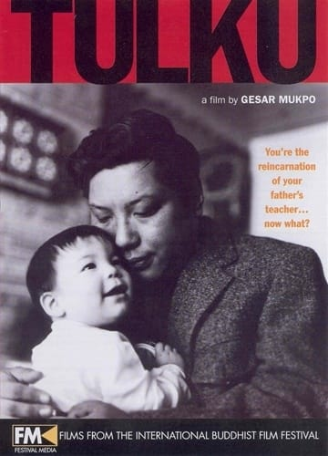 Tulku A Film by Gesar Mukpo on DVD