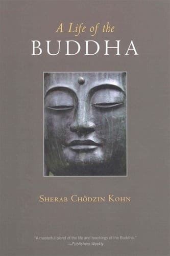 The Awakened One - A Life of the Buddha by Sherab Chodzin Kohn