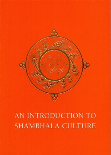 An Introduction to Shambhala Culture