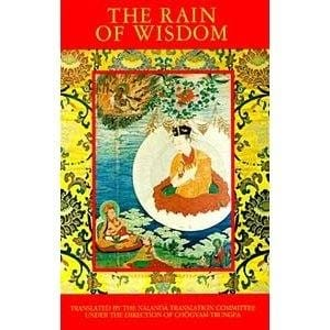 The Rain of Wisdom: The Essence of the Ocean of True Meaning -- Translated by The Nalanda Translation Committee