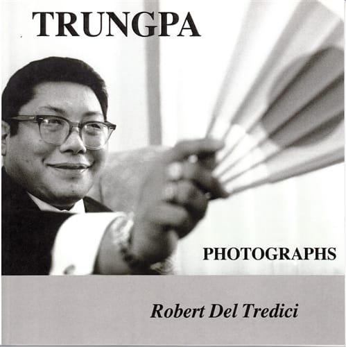 Trungpa Photographs by Robert Del Tredici