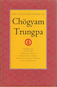 Collected Works of Chogyam Trungpa Volume Ten