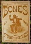 Bones: His Gags and Stump Speeches Gags