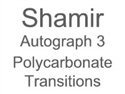 Shamir Autograph 3 Polycarbonate Transitions