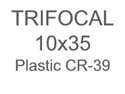 Trifocal Flat Top 10X35 Plastic CR-39
