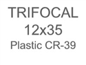Trifocal Flat Top 12X35 Plastic CR-39
