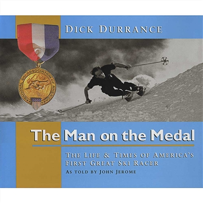 The Man on the Medal Book: Life of Americas First Great Ski Racer