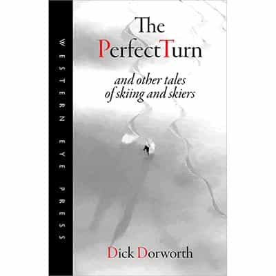 The Perfect Turn Book Signed by Dick Dorworth