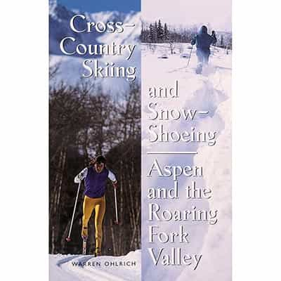 Cross Country Skiing & Snowshoeing Aspen Book