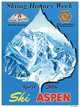Skiing History Week 2016 in Aspen CO Poster 18 x 24 in.