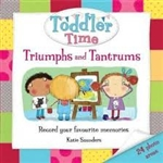 Toddler Time Triumphs and Tantrums