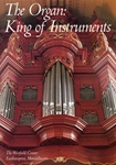 The Organ: King of Instruments, ed. Gregory Hayes