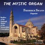 The Mystic Organ - Frederick Swann