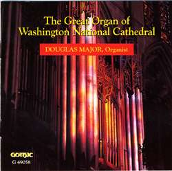 The Great Organ of Washington National Cathedral - Douglas Major