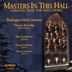 Masters In This Hall - Washington Men's Camerata