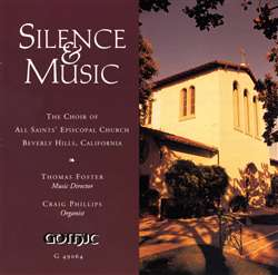 Silence and Music - All Saints Beverly Hills - Thomas Foster
