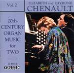 20th-century Organ Music Two - Ray and Elizabeth Chenault