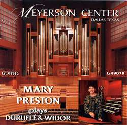 Mary Preston Plays Duruflé and Widor