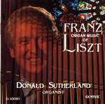 Organ Music of Franz Liszt - Donald Sutherland