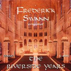 The Riverside Years - Frederick Swann