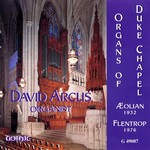 Organs of Duke Chapel - David Arcus