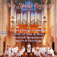 My Spirit Rejoices - Christ Church Cathedral Indianapolis