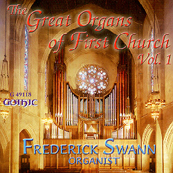 Organs of First Congregational Church - Frederick Swann