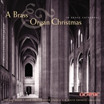 A Brass and Organ Christmas - Bay Brass - John Fenstermaker