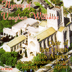 Hymns of Vaughan Williams - First Church Los Angeles - Thomas Somerville - Frederick Swann