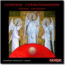 Messiaen - Cosmos Consciousness - Jonathan Dimmock