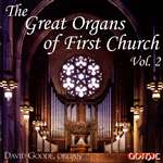 Great Organs First Church volume 2 - David Goode