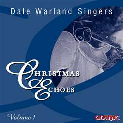 Christmas Echoes  v.1 - Dale Warland Singers