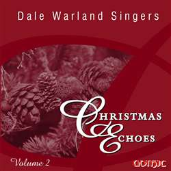 Christmas Echoes v.2  - Dale Warland Singers