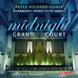 Midnight in Grand Court - Peter Richard Conte - Wanamaker organ