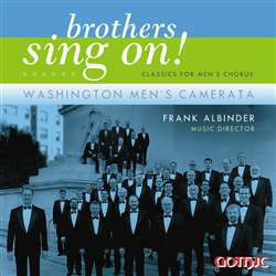 Brothers Sing On! - Washington Men's Camerata