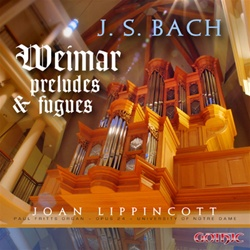 J.S. Bach: Weimar Preludes and Fugues/Lippincott