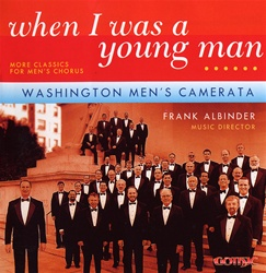 When I Was A Young Man, Washington Men's Camerata