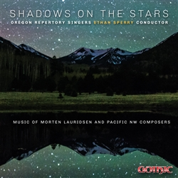 Shadows on the Stars - Oregon Repertory Singers / Sperry
